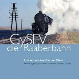 GySEV - Die Raaberbahn