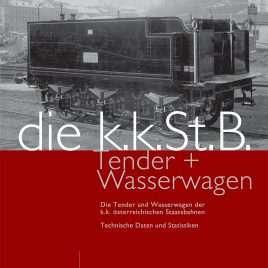 Tender und Wasserwagen der kkStB
