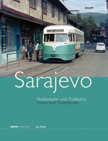 Straßenbahn und Trolleybus in Sarajevo