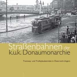 Straßenbahnen der k.u.k. Donaumonarchie