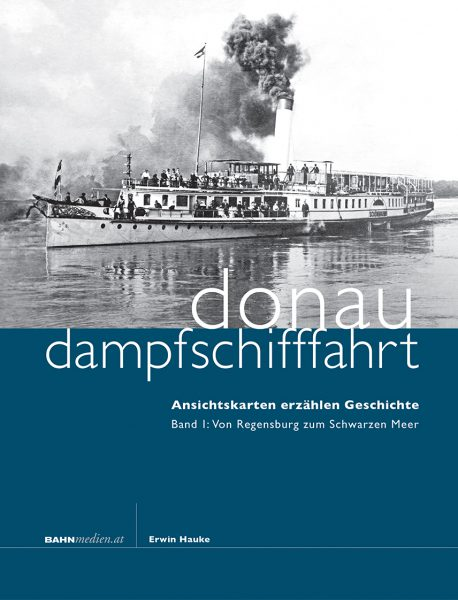 Donaudampfschifffahrt Band 1
