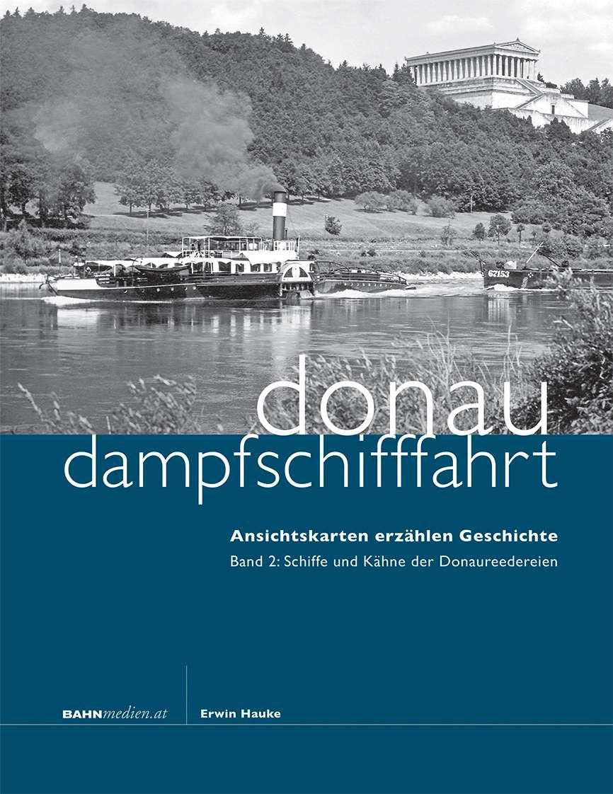Donaudampfschifffahrt Band 2