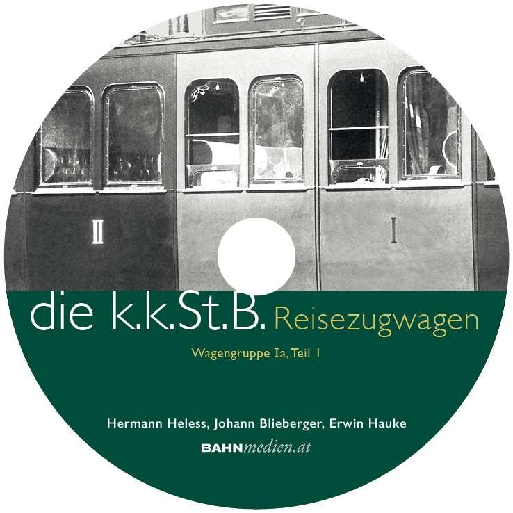 die kkStB Reisezugwagen 1a Teil 1 DVD