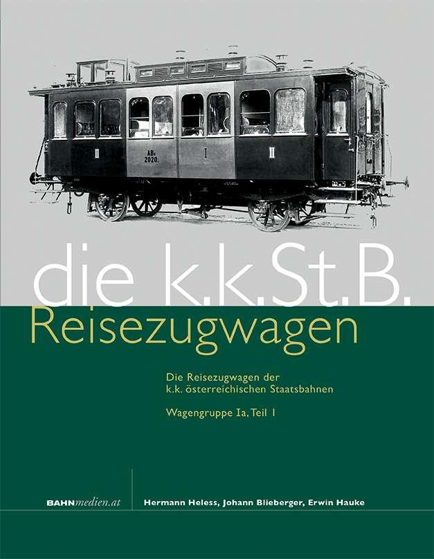 die kkStB Reisezugwagen 1a Teil 1