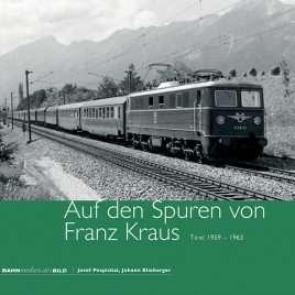 Auf den Spuren von Franz Kraus, Tirol 1959–1963