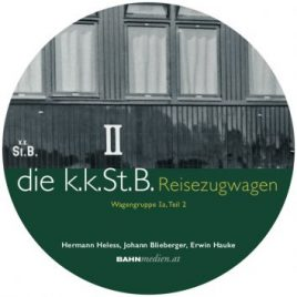 die kkStB Reisezugwagen Wagengruppe Ia, Teil 2 – DVD