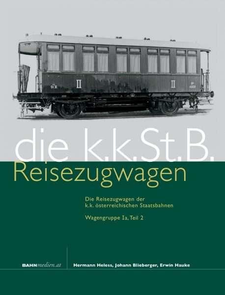 die kkStB Reisezugwagen Ia Teil 2