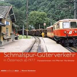 Schmalspur-Güterverkehr<br>in Österreich ab 1977