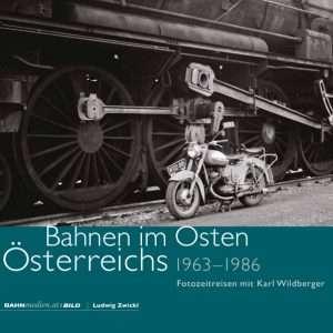 Bahnen im Osten Österreichs