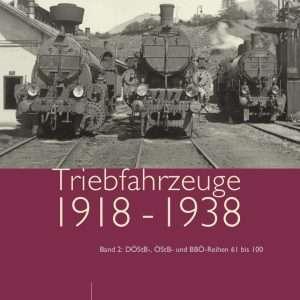 Triebfahrzeuge 1918 bis 1938 Band 2