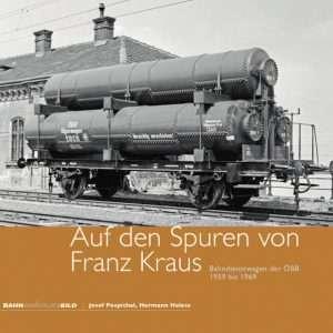 Auf den Spuren von Franz Kraus, Bahndienstwagen der ÖBB 1959 bis 1969