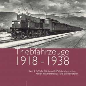 Triebfahrzeuge 1918 bis 1938 Band 3
