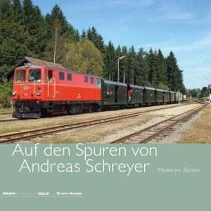 Auf den Spuren von Andreas Schreyer – Moderne Zeiten