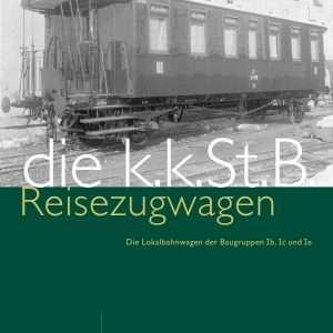 die kkStB Reisezugwagen, Lokalbahnwagen der Baugruppen Ib, Ic und Ie