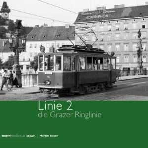 Linie 2 – die Grazer Ringlinie